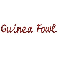 Embroidery design of the words 'Guinea Fowl'.